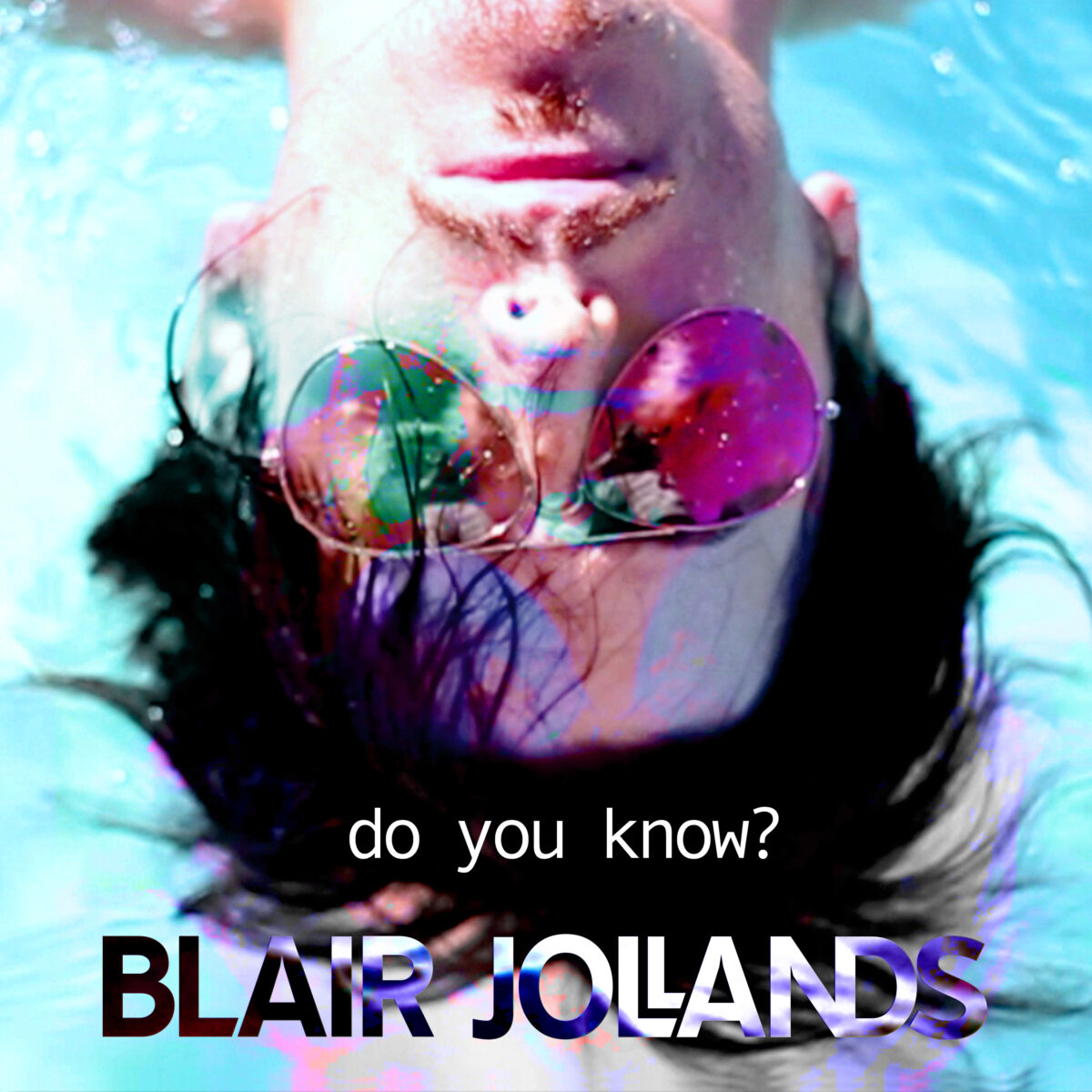 Do You Know? latest release by Blair Jollands