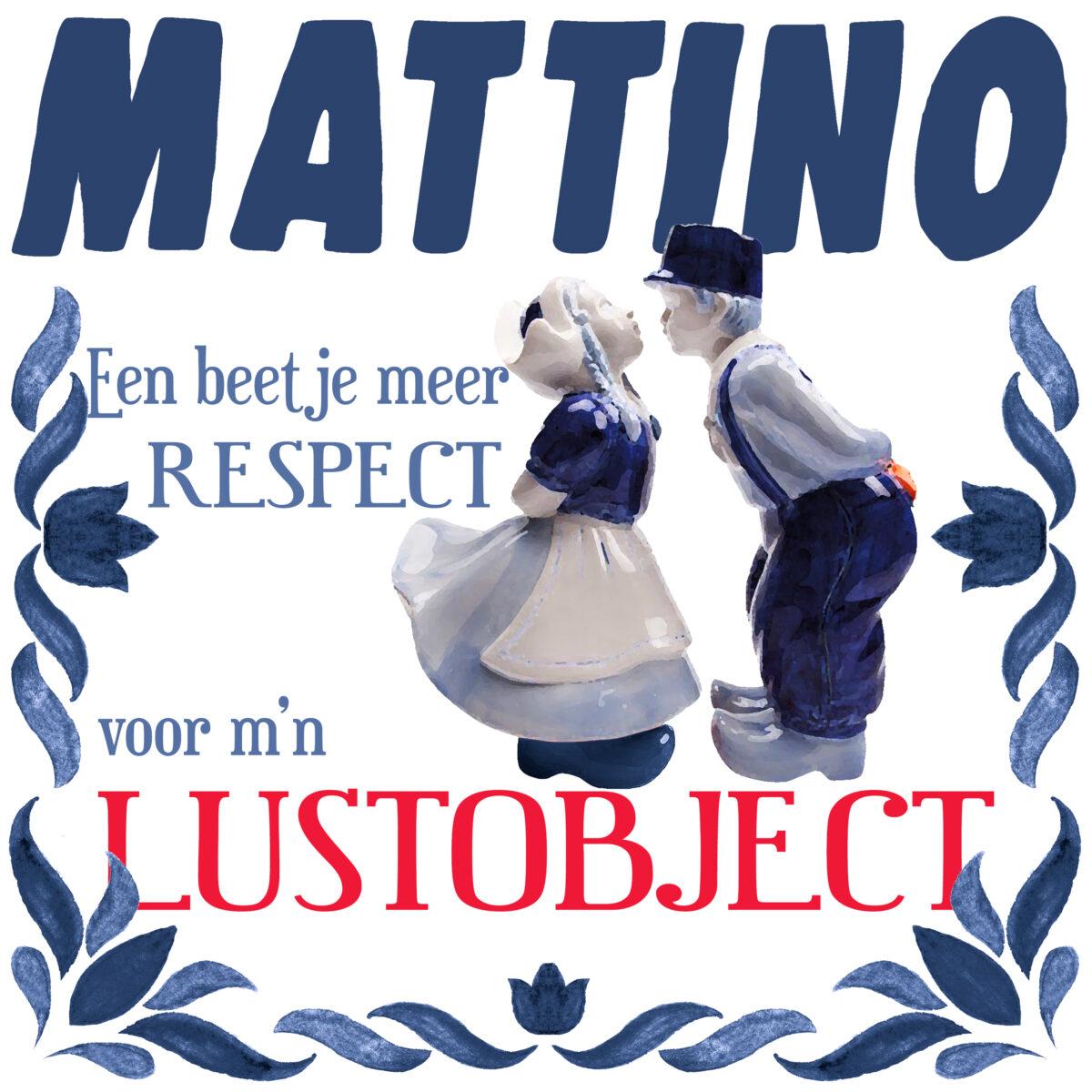 """Nieuwe single Mattino """"een beetje meer respe..."""